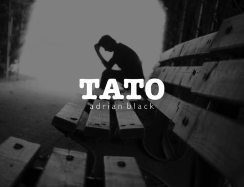 ADRIAN BLACK – TATO